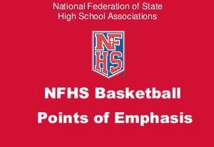 2016-2017 NFHS Basketball Points of Emphasis