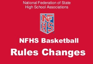 2016-2017 NFHS Basketball Rules Changes